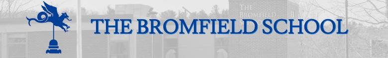 The Bromfield School banner